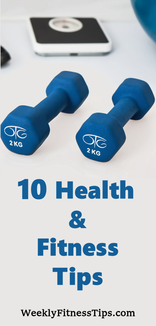 10 Health and FitnessTips