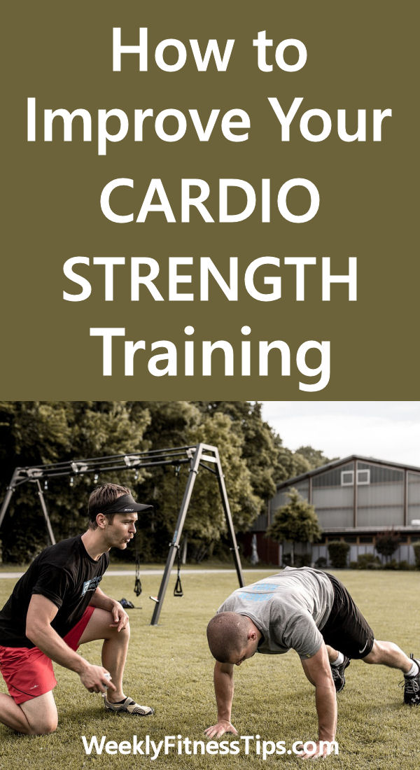 Improve Your Cardio Strength Training