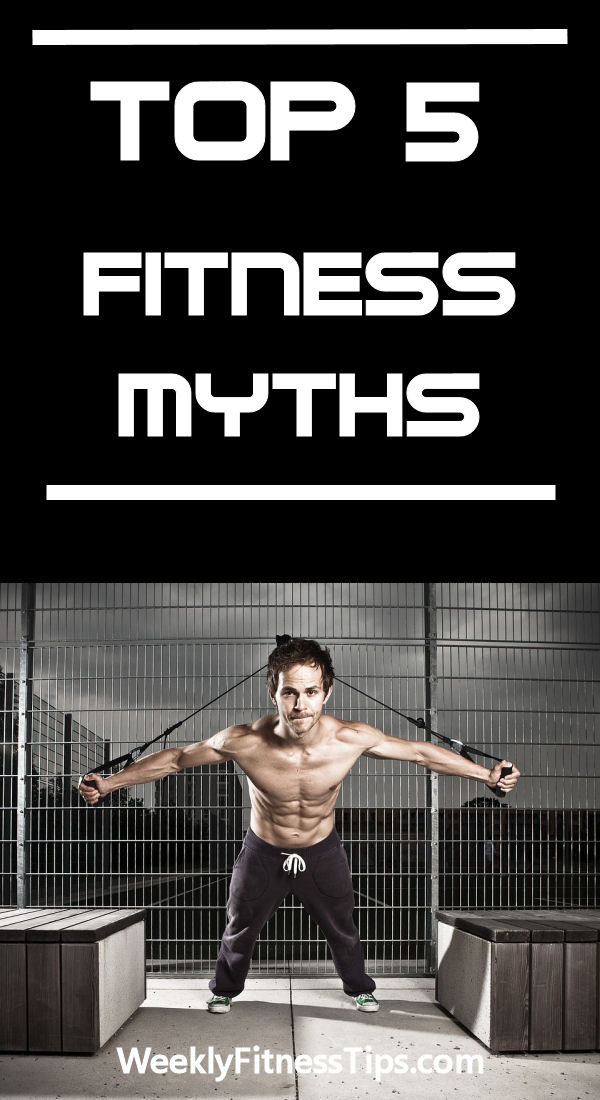 Top5 Fitness Myths