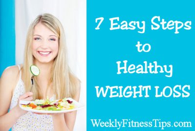 7 Easy Steps to Healthy Weight Loss