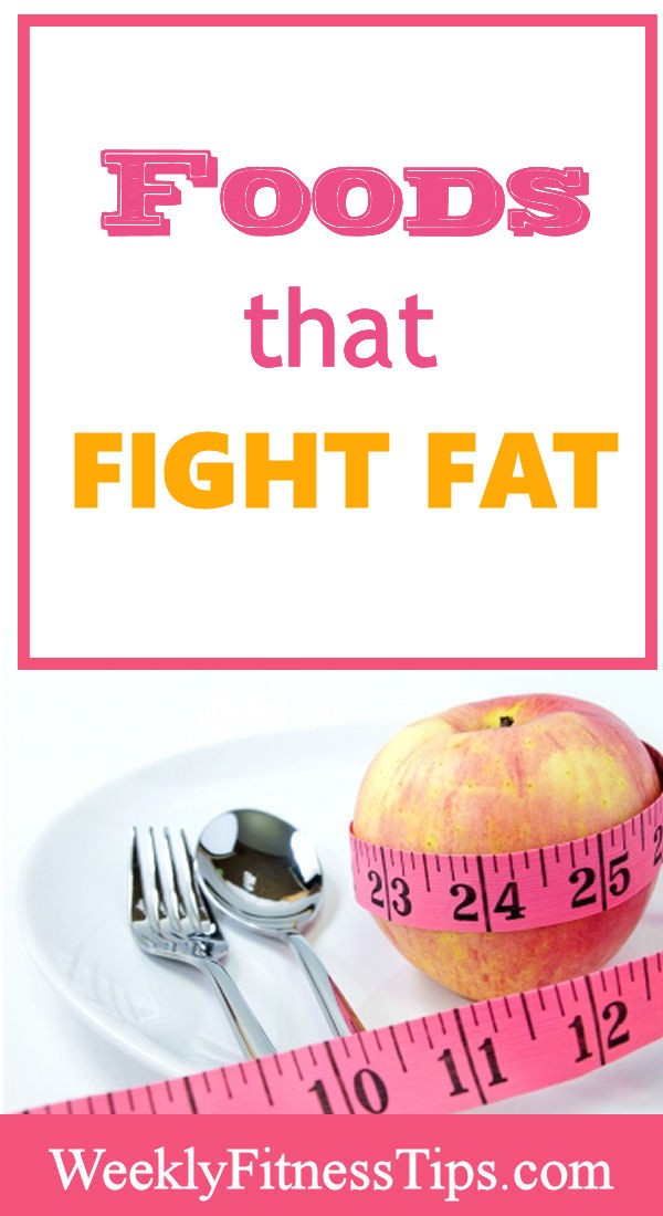 Foods that Fight Fat
