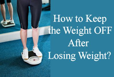 How to Keep the Weight Off after Losing Weight