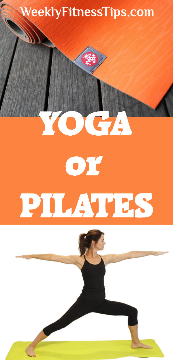 Yoga or Pilates